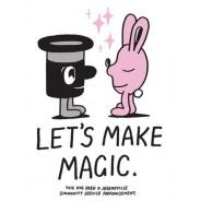 Lets Make Magic